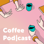 Coffe Podcast Banner