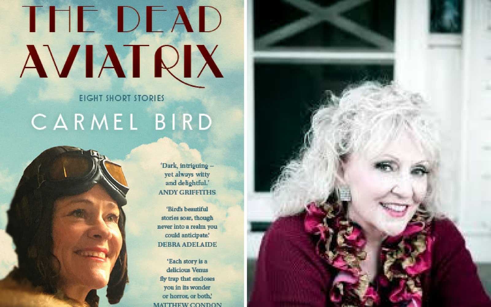 The Dead Aviatrix Carmel Bird EIGHT SHORT STORIES