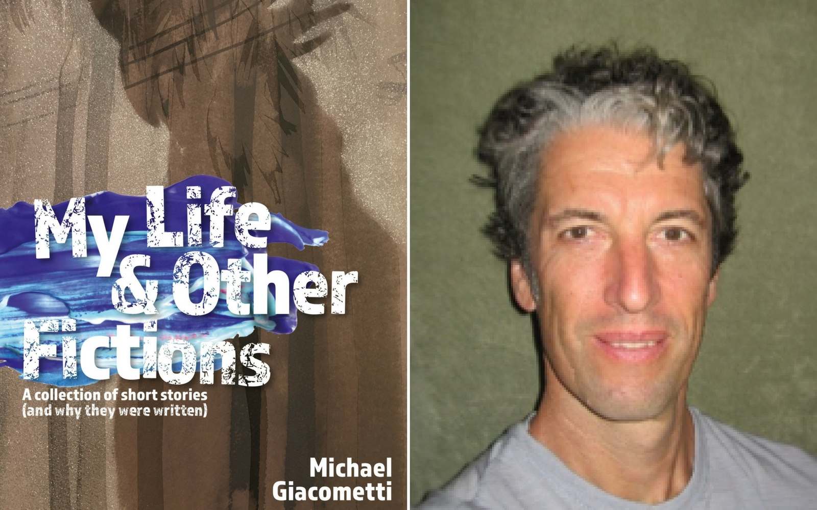 My Life & Other Fictions Michael Giacometti