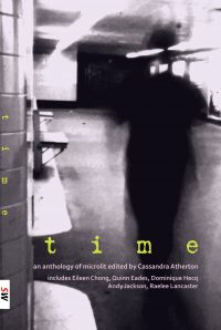 Time cover, an anthology of microlit edited by Cassandra Atherton