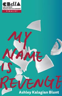 Ashley Kalagian Blunt, e-book My Name is Revenge