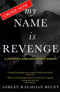 Book Cover for My Name is Revenge by Ashley Kalagian Blunt,