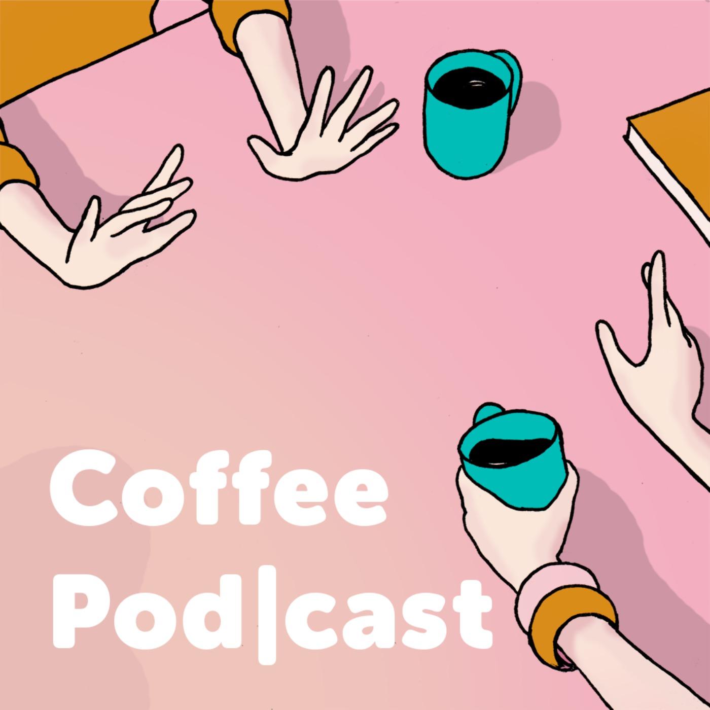Coffee Pod cast